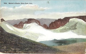 Hallett's Glacier - Estes Park is considered by many as the most beautiful, most rugged and most accessible spot in the entire Rocky Mountain region.  Hallett's Glacier is one of the chief attractions in the park. Hallett's Glacier is now known as Rowe Glacier.