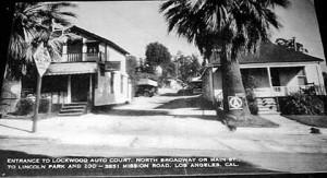 Lockwood Auto Camp (photos courtesy of JA)
