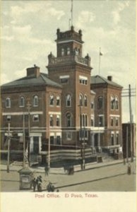 El Paso Post Office (1905) Courtesy of TXGenWeb Project Texas Postcards