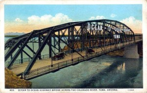 The 1915 bridge over the Colorado River in Yuma. courtesy of an Arizona Blog